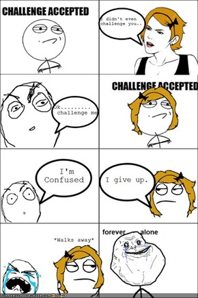 Challenge Accepted: What challenge?
