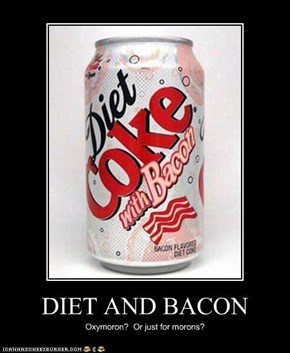 DIET AND BACON