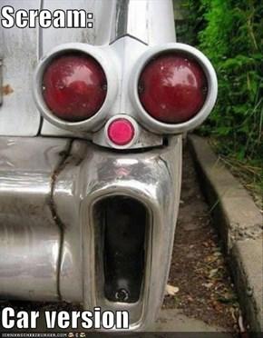 Scream:  Car version