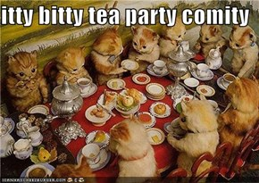 itty bitty tea party comity