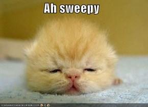 Ah sweepy