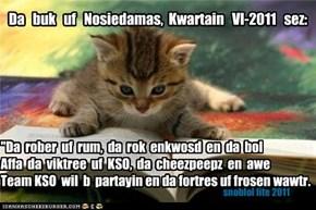 Da   buk   uf   Nosiedamas,  Kwartain   VI-2011   sez: