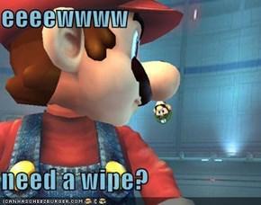 eeeewwww  need a wipe?