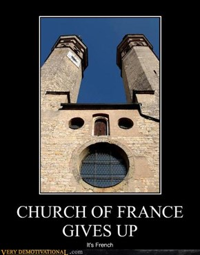 CHURCH OF FRANCE GIVES UP