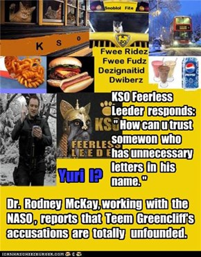 Dr.  Rodney  McKay, working  with  the NASO ,  reports  that  Teem  Greencliff's accusations  are  totally   unfounded.