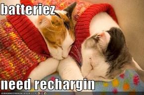 batteriez  need rechargin