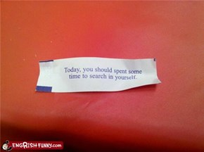 Fortune Cookie Friday: Going to Need a Scalpel