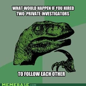 Philosiraptor: Private Investigators