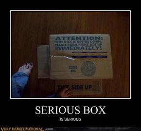 SERIOUS BOX