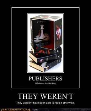 THEY WEREN'T