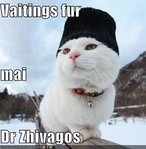 Vaitings fur  mai Dr Zhivagos