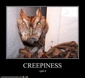 CREEPINESS