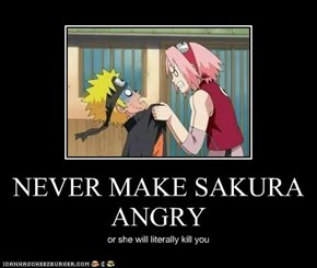 NEVER MAKE SAKURA ANGRY