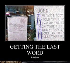 GETTING THE LAST WORD