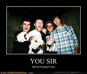 YOU SIR