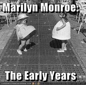 Marilyn Monroe:  The Early Years