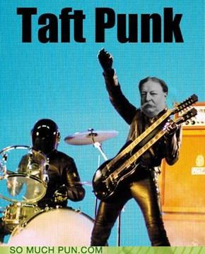 Taft Punk