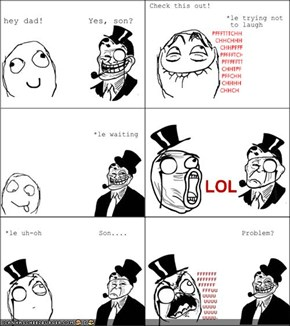 Troll Dad: Can't even make fun of him...