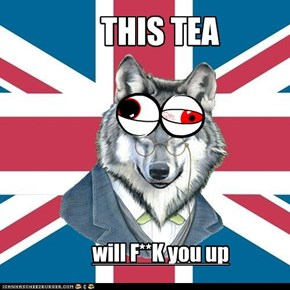 THIS TEA!