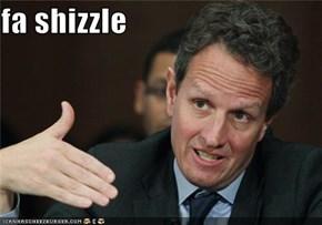 fa shizzle