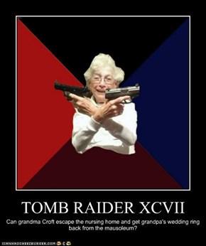 TOMB RAIDER XCVII
