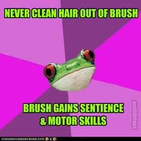 NEVER CLEAN HAIR OUT OF BRUSH