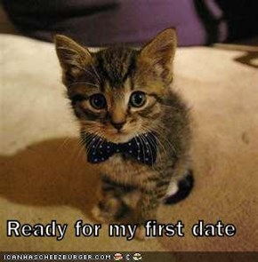 Ready for my first date