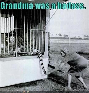 Grandma Was A BAMF