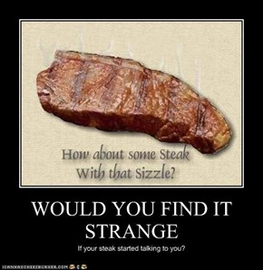 WOULD YOU FIND IT STRANGE