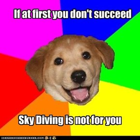 Advice Dog: Sky diving