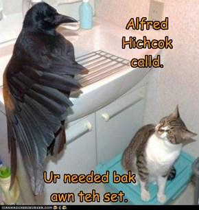 Alfred Hichcok calld.