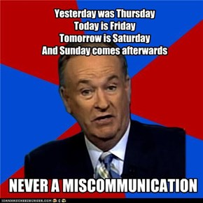 Bill O'Reilly: Days of the week