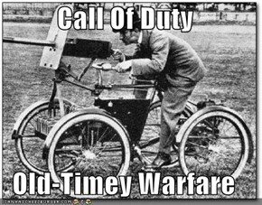 Call Of Duty  Old-Timey Warfare