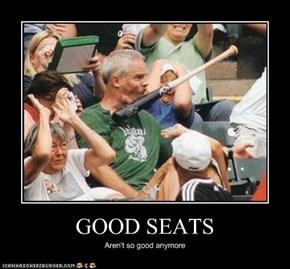 GOOD SEATS