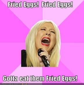 Wrong Lyrics Christina: Fried Eggs!