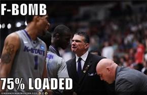 F-BOMB   75% LOADED