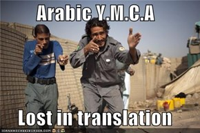 Arabic Y.M.C.A  Lost in translation