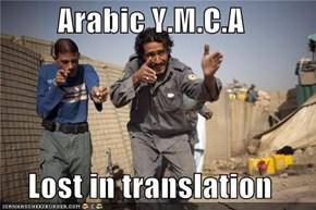 Arabic Y.M.C.A  Lost in translation