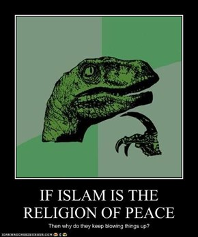 IF ISLAM IS THE RELIGION OF PEACE