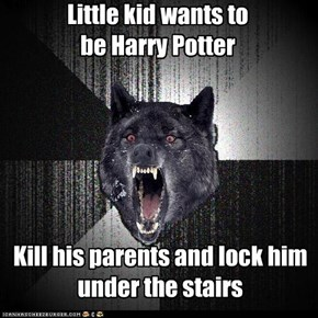 Insanity Wolf: Little kid wants to be Harry Potter