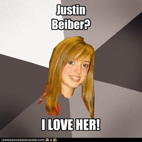 Musicaly Oblivious Eighth Grader; Justin Beiber
