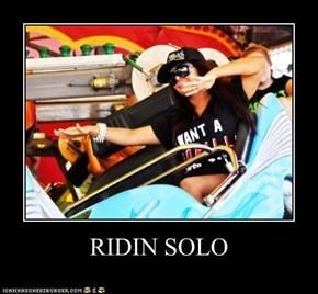 RIDIN SOLO