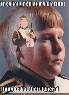 PTSD Clarinet Kid: They Laughed