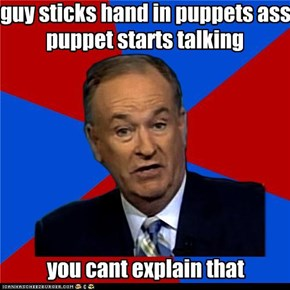 Bill O'Reilly: Puppets