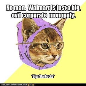 Hipster Kitty: No man.