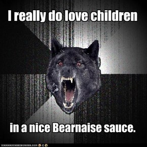 Insanilty Wolf: Mmm, Kids