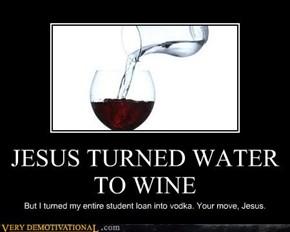 JESUS TURNED WATER TO WINE