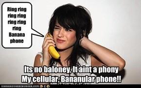Ring ring ring ring ring ring ring Banana phone