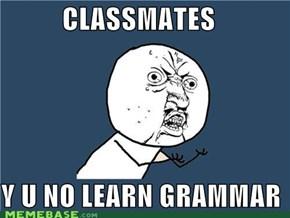 i can haz grammar?