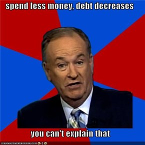 spend less money, debt decreases  you can't explain that